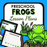 Frogs Theme Preschool Lesson Plans -Frogs Activities