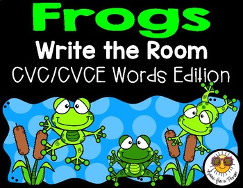 Frogs Write the Room - CVC/CVCE Words Edition