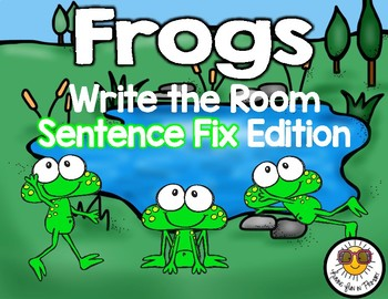 Frogs Write the Room - Sentence Fix Edition