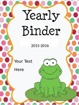 Frogs and Polkadots Binder 2015-2016 Updated