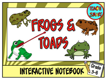 Frogs and Toads Interactive Notebook