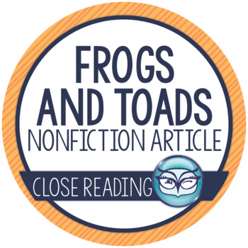 Frogs and Toads: Nonfiction Article and Activities - Print and Go!