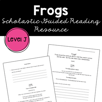 Frogs by Elizabeth Carney Guided Reading Supplemental Worksheet