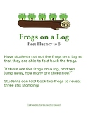 Frogs on a Log Fact Fluency to Five Math Manipulative and Worksheets