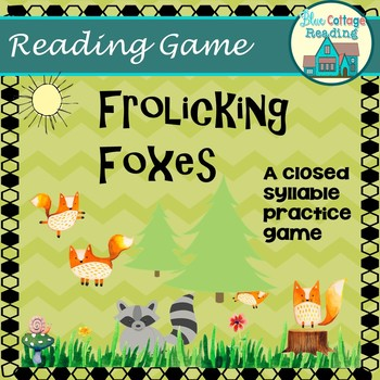 Frolicking Foxes! A closed syllable practice game