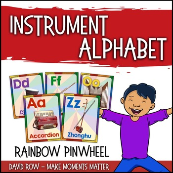 From A to Z - An Instrument Alphabet in Pictures - Rainbow Pinwheel
