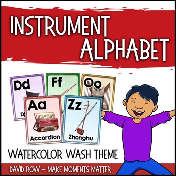 From A to Z - An Instrument Alphabet Poster Set - Watercolor Wash Theme