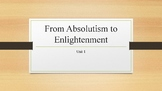 From Absolutism to Enlightenment PowerPoint, Guided Notes,