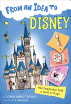 From An Idea To Disney:  Test Questions Package (GR 3-5), by Lowey B. Sichol