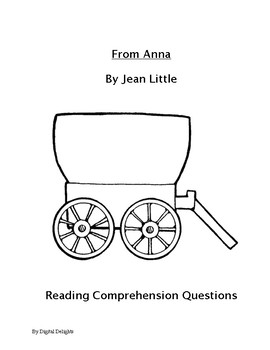 From Anna Reading Comprehension Questions