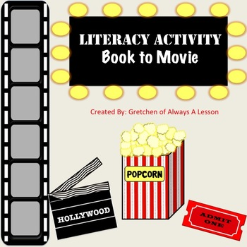 From Book to Movie Hollywood Persuasive Writing Assignment