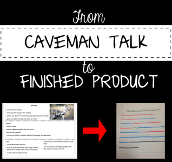 From Cave Man Talk to Finished Product