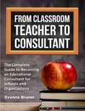 From Classroom Teacher to Consultant (ebook)