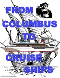 From Columbus to Cruise Ships - Early Explorers - American US History Unit (PBL)