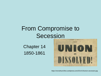 From Compromise to Secession