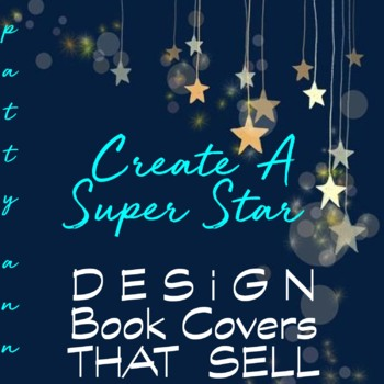 From Cover Duds to Dandy  Sellers  >> Creating Product Covers that $ELL!