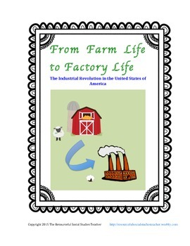 From Farm Life to Factory Life