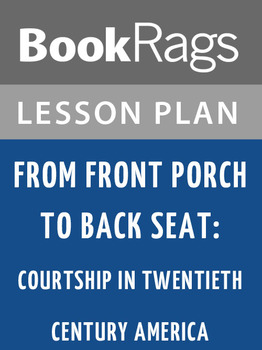 From Front Porch to Back Seat: Lesson Plans