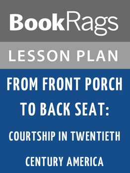 From Front Porch to Back Seat Lesson Plans