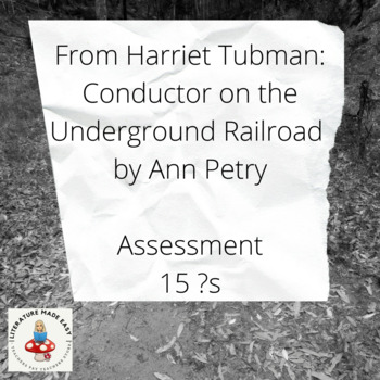 From Harriet Tubman: Conductor on the Underground Railroad by Ann Petry Test