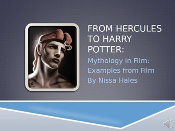 Mythology: From Hercules to Harry Potter - Examples from Film