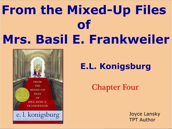 From The Mixed Up Files of Mrs. Basil E Frankweiller Ch. 4 Promethean Board