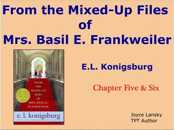 From The Mixed Up Files of Mrs. Basil E Frankweiller Ch. 5 & 6 Promethean Board