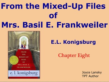 From The Mixed Up Files of Mrs. Basil E Frankweiller for Promethean Board Ch. 8
