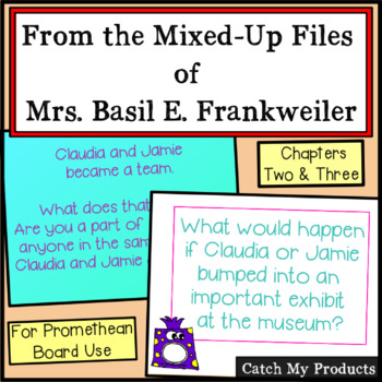 From The Mixed Up Files of Mrs. Basil E. Frankweiller Promethean Board Ch. 2&3