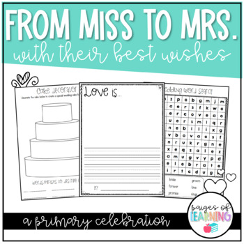 From Miss to Mrs - A Primary Wedding Celebration!