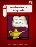 From Narratives To Fairy Tales