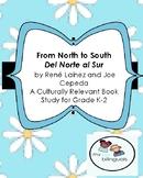 From North to South/ Del Norte al Sur A Culturally Relevan