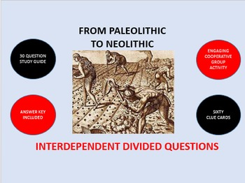 From Paleolithic to Neolithic: Interdependent Divided Questions Activity