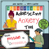 From Probable to Possible: Adolescent Anxiety Counseling Tool