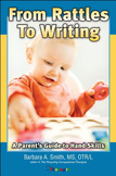 From Rattles to Writing
