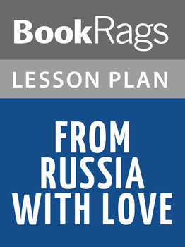 From Russia With Love Lesson Plans