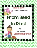 From Seed To Plant by Gail Gibbons-Complete Book Journal, Close Reading Format