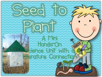 From Seed To Plant {Hands-on Science Unit with Literature Connection}