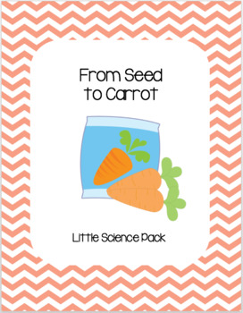 From Seed to Carrot - Little Science Pack