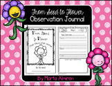 From Seed to Flower - Observation Journal
