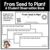 From Seed to Plant: A Student Observation Booklet