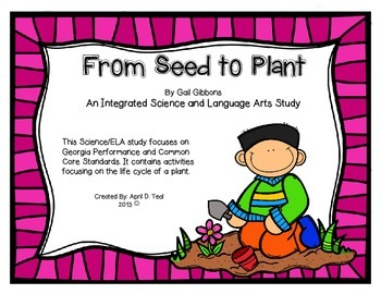 From Seed to Plant: An Integrated Science and ELA Common Core Unit