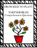 From Seed to Plant Partner Read Comprehension Questions
