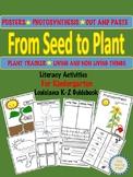 From Seed to Plant Kindergarten Unit Literacy Activities  LA K-2 Guidebook