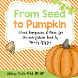 From Seed to Pumpkin Book Companion