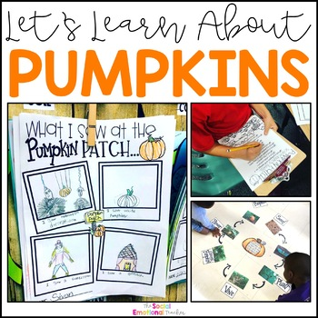 From Seed to Pumpkin: Life Science & Literacy Pumpkin Study