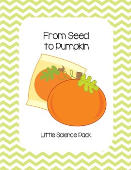From Seed to Pumpkin - Little Science Pack