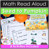 From Seed to Pumpkin Reading & Math Activities