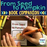 From Seed to Pumpkin by Jan Kottke, Guided Reading Lesson
