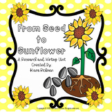 From Seed to Sunflower: A Research and Writing Unit